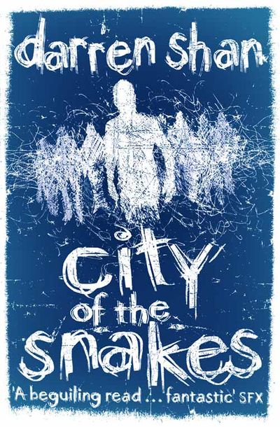 City of the Snakes - Darren Shan