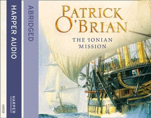 The Ionian Mission Audio CD Abridged edition by Patrick O'Brian