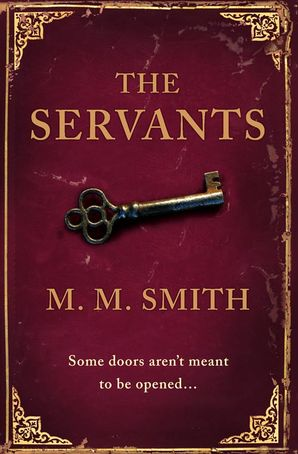 The Servants Paperback  by Michael Marshall Smith