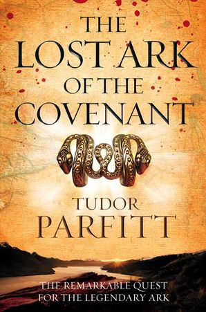 The Lost Ark of the Covenant Paperback  by Tudor Parfitt