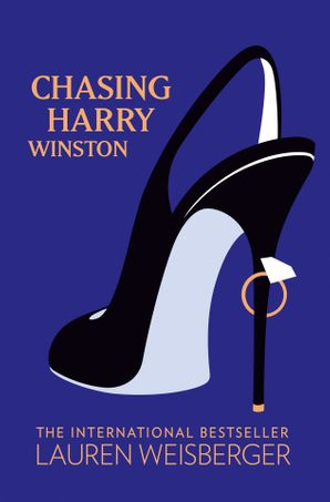 Chasing Harry Winston Paperback  by Lauren Weisberger