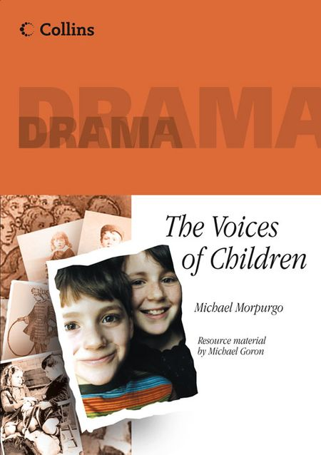 Collins Drama – The Voices Of Children - Michael Morpurgo