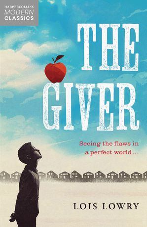 The Giver (Collins Modern Classics) Paperback  by