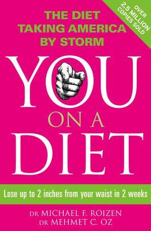 You: On a Diet Paperback  by Michael F. Roizen, M.D.