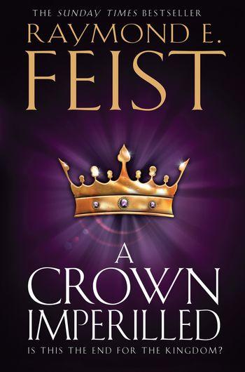 A Crown Imperilled - Raymond E. Feist