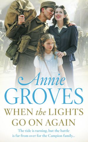 When the Lights Go On Again Paperback  by Annie Groves