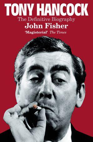 Tony Hancock Paperback  by John Fisher