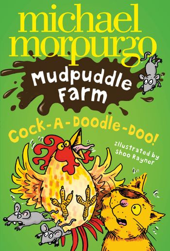 Cock-A-Doodle-Doo! - Michael Morpurgo, Illustrated by Shoo Rayner