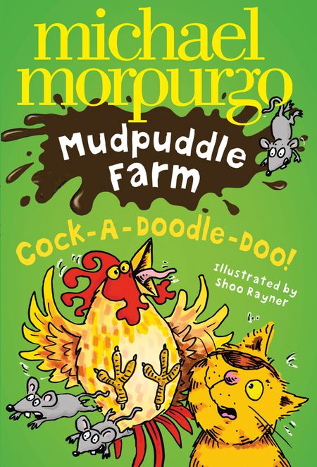 Cock-A-Doodle-Doo! (Mudpuddle Farm) - Michael Morpurgo, Illustrated by Shoo Rayner