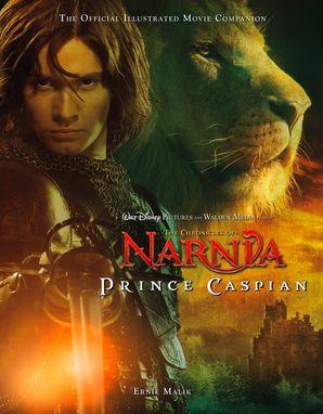 Prince Caspian Paperback Film tie-in edition by Ernie Malik
