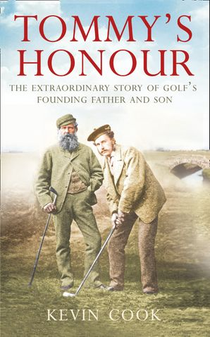 Tommy's Honour Paperback  by Kevin Cook