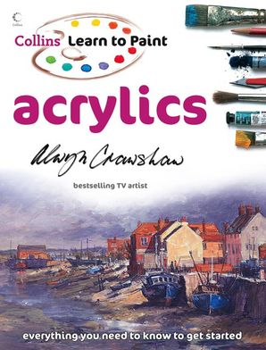 Acrylics Paperback  by Alwyn Crawshaw