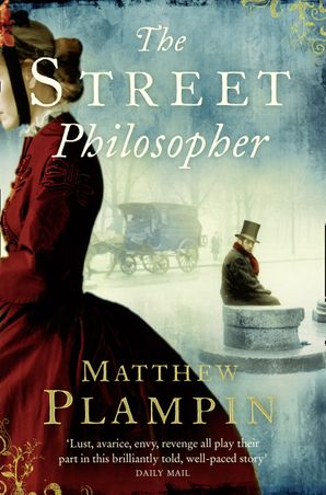 The Street Philosopher Paperback  by Matthew Plampin