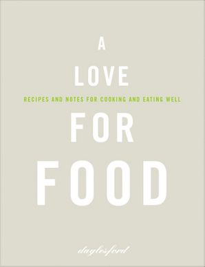 A Love for Food Hardcover  by No Author
