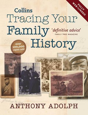 Collins Tracing Your Family History Hardcover New edition by Anthony Adolph