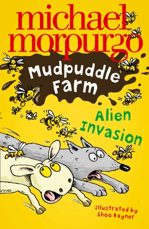Alien Invasion! (Mudpuddle Farm) Paperback  by Michael Morpurgo, O.B.E.