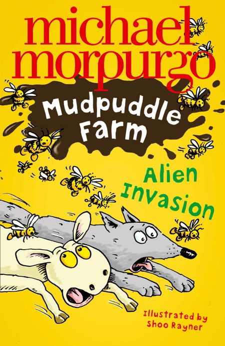 Alien Invasion! (Mudpuddle Farm) - Michael Morpurgo, Illustrated by Shoo Rayner