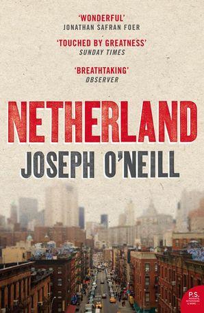 Netherland Paperback  by Joseph O'Neill