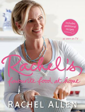 Rachel's Favourite Food at Home Paperback  by Rachel Allen