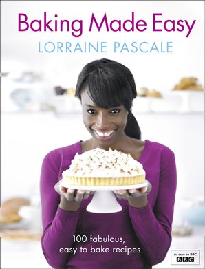 Baking Made Easy Hardcover  by Lorraine Pascale