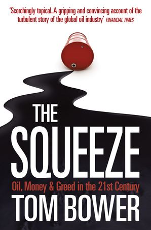 The Squeeze Paperback  by Tom Bower