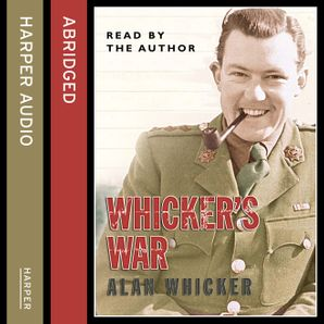 Whicker's War  Abridged edition by No Author
