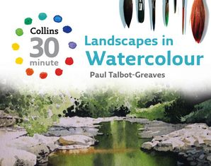 Landscapes in Watercolour Hardcover  by Paul Talbot-Greaves