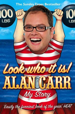 Look who it is! Paperback  by Alan Carr