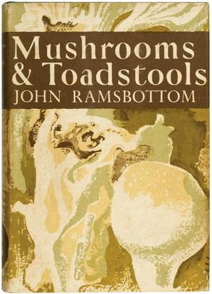 Mushrooms and Toadstools Hardcover Facsimile edition by John Ramsbottom
