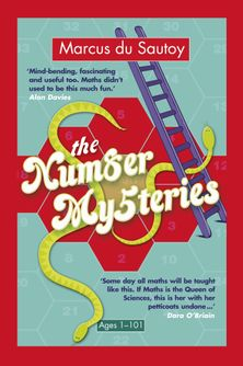The Number Mysteries: A Mathmatical Odyssey through Everyday Life