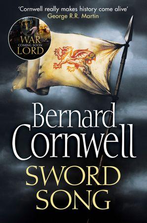 Sword Song (The Last Kingdom Series, Book 4) eBook  by Bernard Cornwell