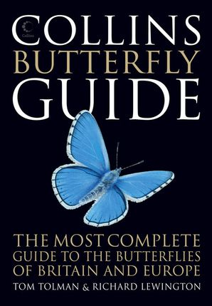 Collins Butterfly Guide: The Most Complete Guide to the Butterflies of Britain and Europe Paperback  by Tom Tolman