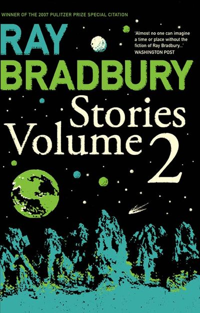Ray Bradbury Stories Volume 2 - Ray Bradbury