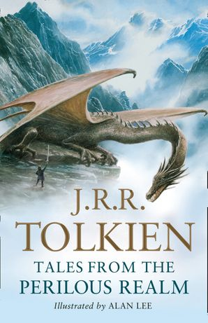 Tales from the Perilous Realm: Roverandom and Other Classic Faery Stories Paperback  by J. R. R. Tolkien