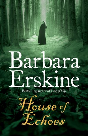 House of Echoes Paperback  by Barbara Erskine