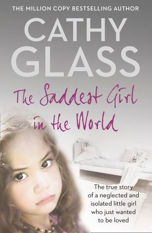 The Saddest Girl in the World Paperback  by Cathy Glass