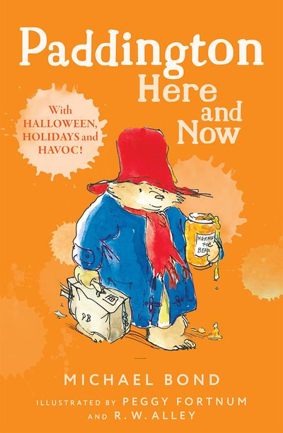 Paddington Here and Now - Michael Bond