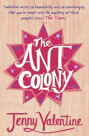 The Ant Colony Paperback  by Jenny Valentine