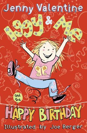 Iggy and Me and The Happy Birthday (Iggy and Me, Book 2) Paperback  by Jenny Valentine
