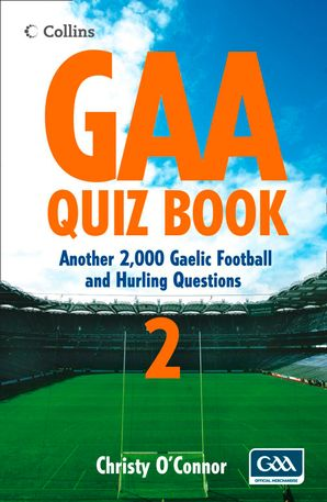 GAA Quiz Book 2 Paperback  by Christie O'Connor