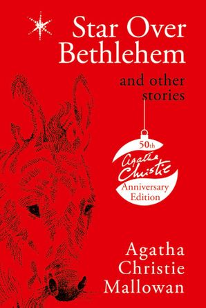 Star Over Bethlehem: Christmas Stories and Poems Hardcover 50th Anniversary edition by Agatha Christie