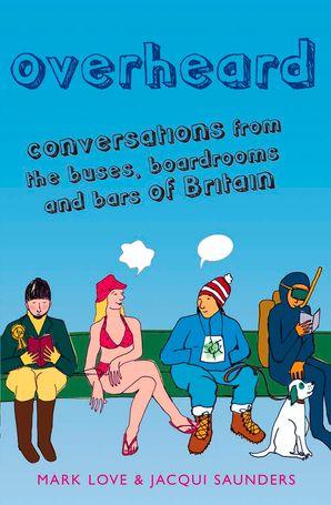 Overheard Paperback  by