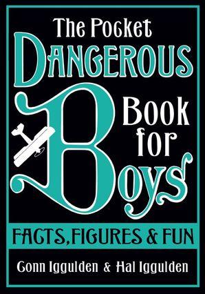 The Pocket Dangerous Book for Boys Hardcover  by Conn Iggulden