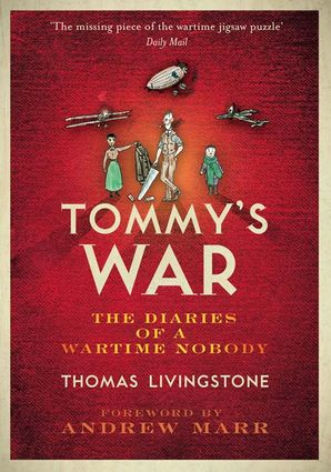 Tommy's War Paperback  by Thomas Cairns Livingstone