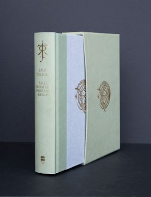 Tales from the Perilous Realm Hardcover De Luxe edition by J. R. R. Tolkien
