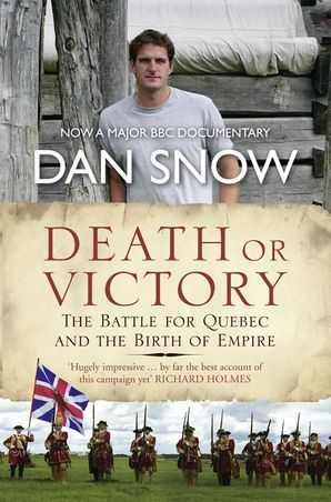 Death or Victory Paperback  by Dan Snow
