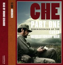 Che, Part One: Reminiscences Of The Cuban Revolutionary War