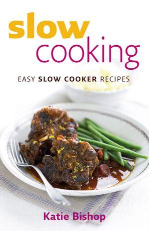 Slow Cooking Paperback  by Katie Bishop