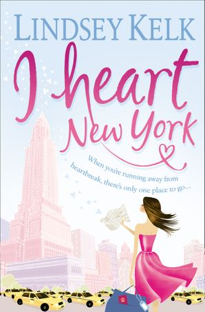 I Heart New York (I Heart Series, Book 1) Paperback  by Lindsey Kelk