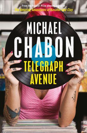 Telegraph Avenue Paperback  by Michael Chabon